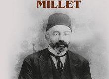 MEHMET AKİF'İN LEYLASI TÜRK MİLLETİ