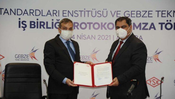 TSE İle Gebze Teknik Üniversitesi arasında iş birliği