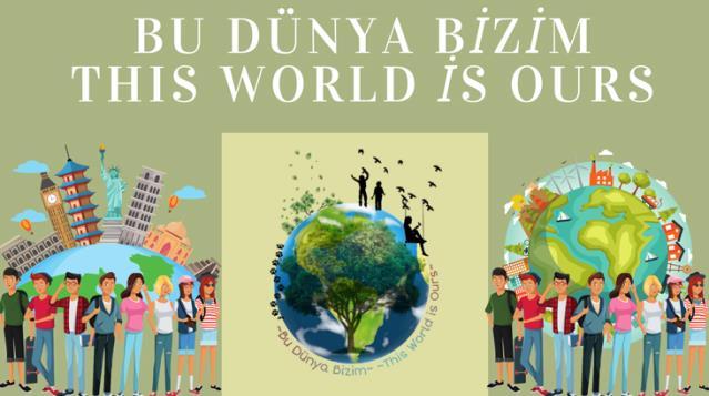 16 öğretmenden 'Bu Dünya Bizim' projesi